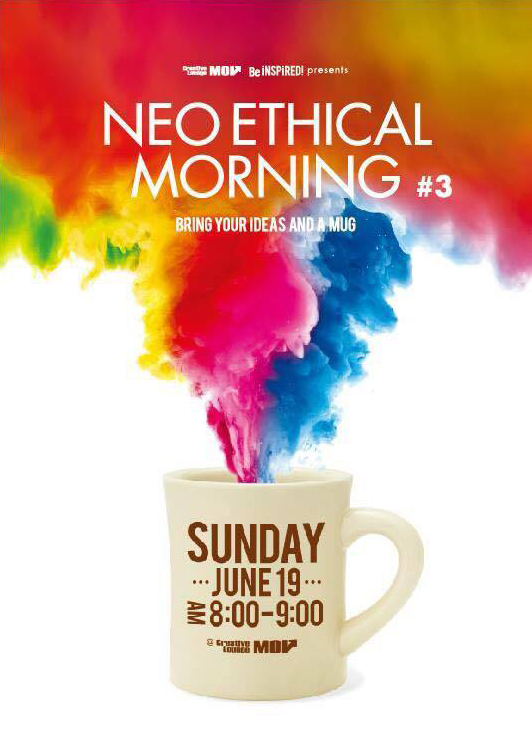 6月19日(日) 『NEO ETHICAL MO...
